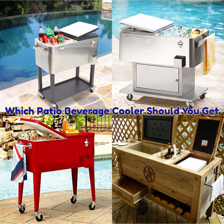 Which Patio Beverage Cooler Should You Get